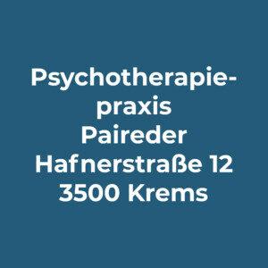 Grafik mit Text: Psychotherapiepraxis Paireder, Hafnerstraße 12, 3500 Krems